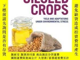 二手書博民逛書店Oilseed罕見Crops: Yield and Adaptations under Environmental