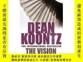 二手書博民逛書店Vision:罕見A gripping thriller of spine-tingl...-視覺:一部扣人心弦的
