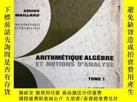二手書博民逛書店ARITHMÉTIQUE罕見ALGÈBRE ET NOTIONS D'ANALYSE 算術、代數和分析概念Y9