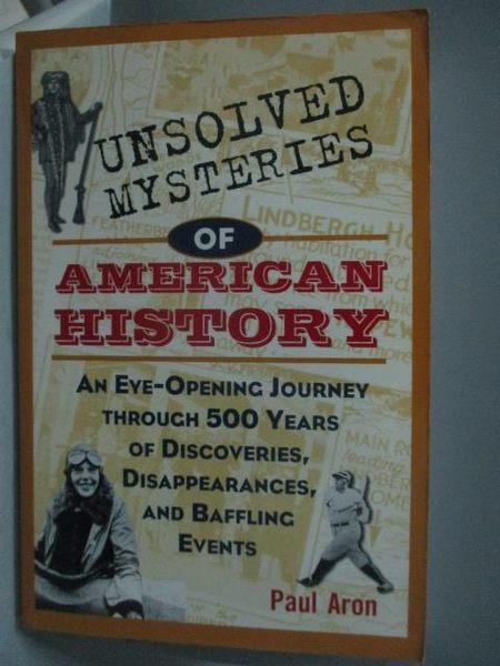 【書寶二手書T3/歷史_YFE】Unsolved Mysteries of American History_Aron,