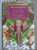 【書寶二手書T9/原文小說_NRC】Just So Stories_Kipling, Rudyard