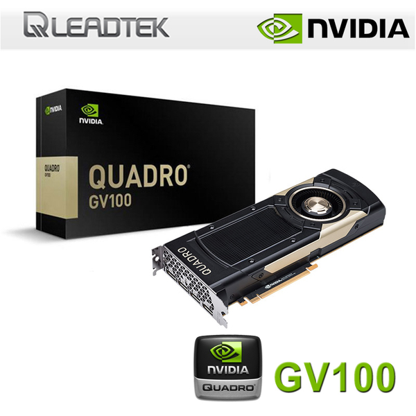 【免運費-預購】LEADTEK 麗臺 Quadro GV100 32GB 工作站繪圖卡 / PCI-E / 5120 CUDA / 三年保