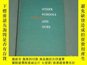 二手書博民逛書店OTHER罕見SCHOOLS AND OURSY13464 出版