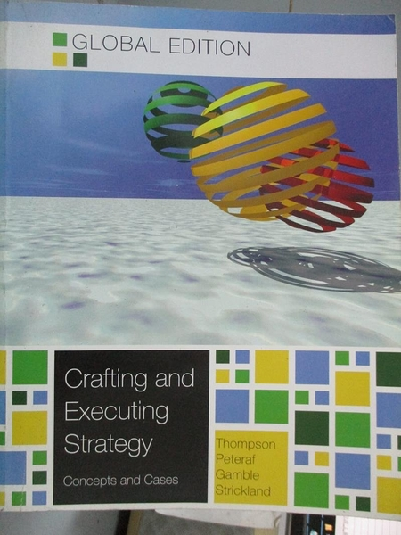 【書寶二手書T4/大學商學_XBE】Crafting and executing strategy : the ques