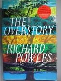 【書寶二手書T1/原文小說_WEA】The Overstory_Richard Powers