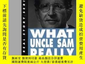 二手書博民逛書店What罕見Uncle Sam Really Wants (the Real Story Series)Y36