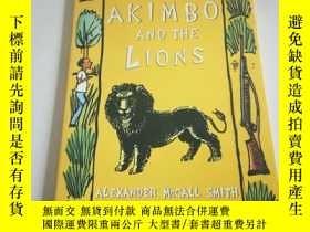 二手書博民逛書店AKIMBO罕見AND THE LIONS(英文)Y212829