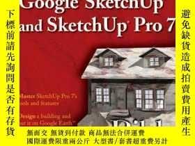 二手書博民逛書店Google罕見Sketchup And Sketchup Pro 7 BibleY256260 Kelly