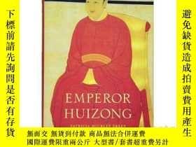 二手書博民逛書店伊沛霞:宋徽宗罕見英文原版 Emperor Huizong 中國古代史 歷史人物傳記Y335736 Harva