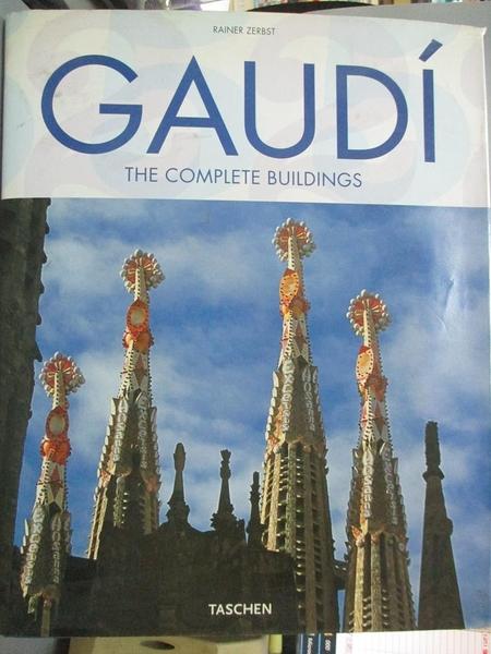 【書寶二手書T1/音樂_YAZ】Gaudi: 1852-1926 Antoni Gaudi i Cornet - A Life Devoted to Architecture_Zerbst, Rainer