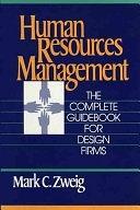 二手書博民逛書店《Human Resources Management: The Complete Guidebook for Design Firms》 R2Y ISBN:0471633747