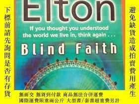 二手書博民逛書店BLIND罕見FAITHY292349 BEN ELTON BL