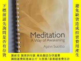 二手書博民逛書店Meditation罕見- A Way of Awakening