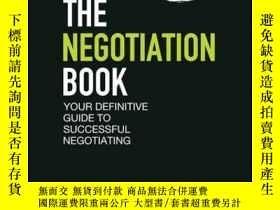 二手書博民逛書店The罕見Negotiation Book: Your Definitive Guide to Successfu