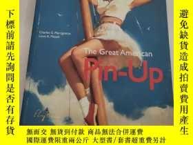 二手書博民逛書店The罕見Great American Pin-Up美國麗人:招貼畫,海報和月份牌(精裝帶塑封)原版 沒