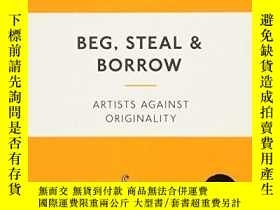 二手書博民逛書店Beg,罕見Steal And BorrowY256260 Robert Shore Laurence Kin