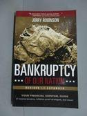 【書寶二手書T4/原文書_HNZ】Bankruptcy of Our Nation_Robinson, Jerry