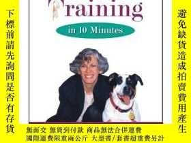 二手書博民逛書店Dog罕見Training in 10 Minutes (Howell Reference Books)-10分鐘
