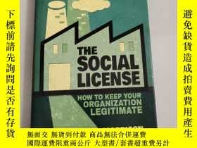 二手書博民逛書店The罕見Social License: How to Keep Your Organization Legiti