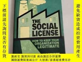 二手書博民逛書店The罕見Social License: How to Keep Your Organization Legiti