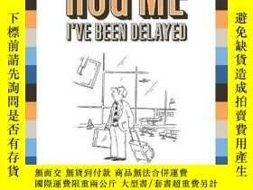 二手書博民逛書店Please罕見Hug Me--Ive Been Delayed: The Only Guide Youll Ev