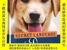 二手書博民逛書店The罕見Secret Language of Dogs The