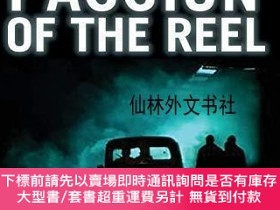 二手書博民逛書店【罕見】Passion of the Reel: Cinematic versus Modernist Polit