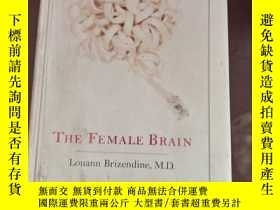 二手書博民逛書店The罕見Female Brain 英文原版Y166423 Louann Brizendine Morgan