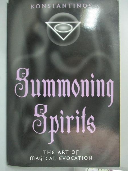 【書寶二手書T9/宗教_YHB】Summoning Spirits: The Art of Magical Evocat