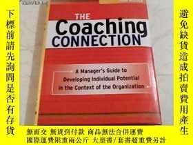 二手書博民逛書店THE罕見Coaching Connection 精裝16175