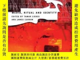 二手書博民逛書店Media,罕見Ritual And Identity (communication And Society)