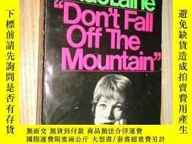 二手書博民逛書店Dont罕見Fall Off The MountainY2665
