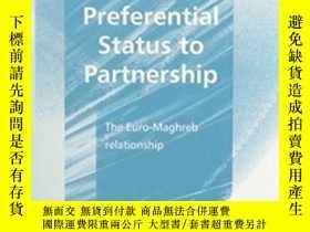 二手書博民逛書店From罕見Preferential Status To Partnership: The Euro-maghre