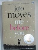 【書寶二手書T5/原文小說_AQQ】Me Before You_Jojo Moyes