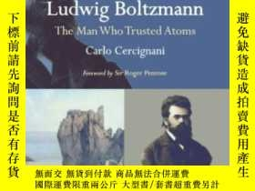 二手書博民逛書店Ludwig罕見BoltzmannY364682 Carlo Cercignani Oxford Univer