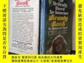 二手書博民逛書店THE罕見MEDICALLY BASED NO-NONSENSE BEAUTY BOOK(英文原版)Y7353