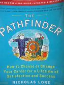 【書寶二手書T1/原文書_YCD】The Pathfinder-How to Choose or Change Your…_Lore, Nicholas