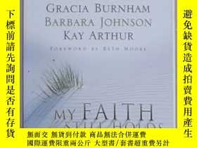 二手書博民逛書店英文原版罕見My Faith Still Holds by Jo