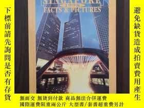 二手書博民逛書店SINGAPORE罕見FACTS AND PICTURES 1998Y12800 MINISTRY 見圖 出