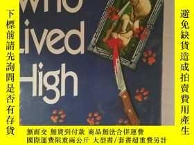 二手書博民逛書店罕見外文書 The Cat Who Lived HighY205
