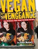 二手書《Vegan with a Vengeance: Over 150 Delicious, Cheap, Animal-Free Recipes That Rock》 R2Y ISBN:1569243581
