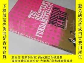 二手書博民逛書店The罕見Reluctant Fundamentalist【大3