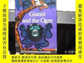 二手書博民逛書店Gianni罕見and the Ogre(吉安尼和食人魔)Y32