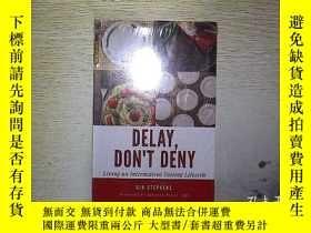 二手書博民逛書店DELAY罕見DONT DENY (未拆封) ......Y20