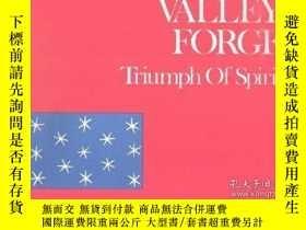 二手書博民逛書店Valley罕見Forge Triumph of Spirit-山谷鍛造精神的勝利Y346464 John H