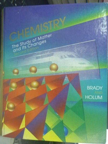 【書寶二手書T9/大學理工醫_QGN】CHEMISTRY The Study of Matter2/e