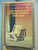 【書寶二手書T4/原文小說_HBS】The Kalahari Typing School for Men_McCall