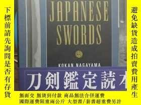 二手書博民逛書店The罕見connoisseur s book of JAPANESE SWORDSY367374 永山