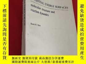 二手書博民逛書店POTENTIAL罕見ENERGY SURFACES 分子結構與反應動力學 (英文版) 小16開,見圖Y900
