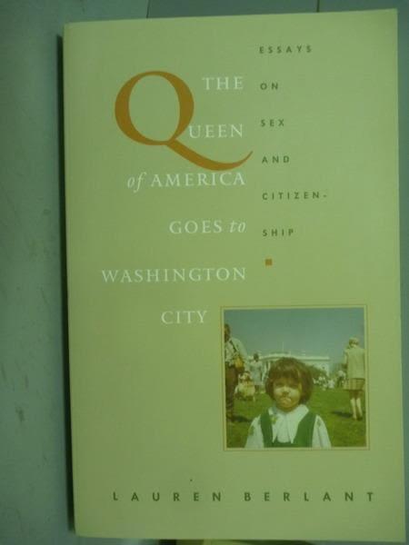 【書寶二手書T7/原文書_PLZ】The Queen of America Goes to Washington Cit